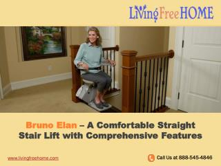 Bruno Elan – A Comfortable Straight Stair Lift with Comprehensive Features