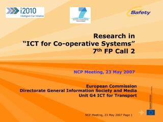 Research in   ICT for Co-operative Systems   7th FP Call 2   NCP Meeting, 23 May 2007
