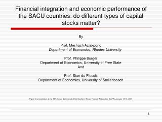 Financial integration and economic performance of the SACU countries: do different types of capital stocks matter