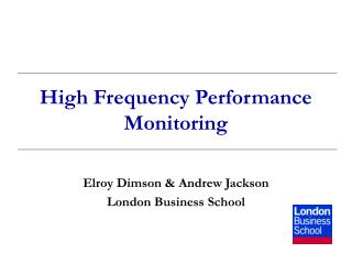 High Frequency Performance Monitoring