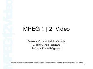 MPEG 1  2  Video