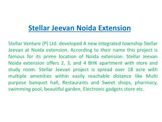 Stellar Jeevan Noida -9899303232- Jeevan Project By Stellar