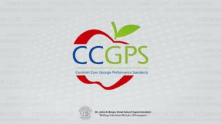 Common Core  Georgia Performance Standards Universal Design for Learning, Part 1