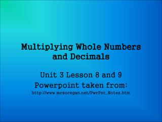 Multiplying Whole Numbers and Decimals