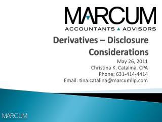 Derivatives   Disclosure Considerations