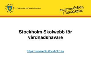 Stockholm Skolwebb f r v rdnadshavare