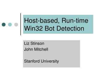 Host-based, Run-time  Win32 Bot Detection
