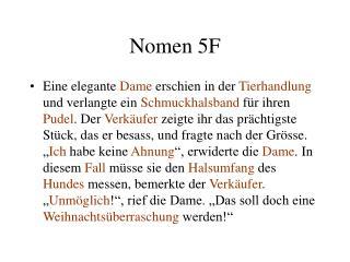 Nomen 5F