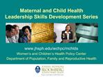 Maternal and Child Health Leadership Skills Development Series