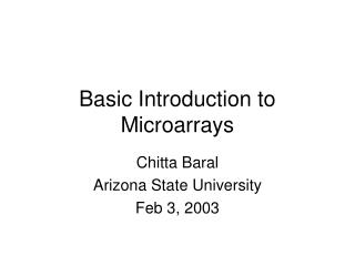 Basic Introduction to Microarrays