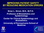 IMPROVING PATIENT SAFETY BY REDUCING MEDICATION ERRORS