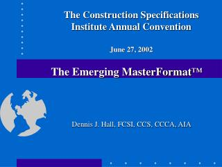 The Emerging MasterFormat