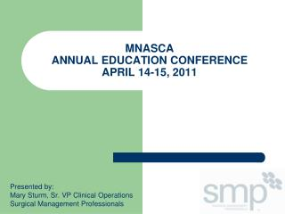 MNASCA  ANNUAL EDUCATION CONFERENCE APRIL 14-15, 2011