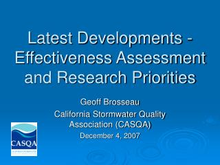 Latest Developments - Effectiveness Assessment and Research Priorities
