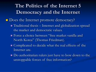 The Politics of the Internet 5