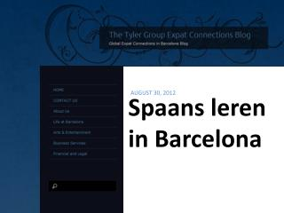 Spaans leren in Barcelona, The Tyler Group Barcelona