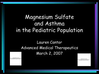 Magnesium Sulfate  and Asthma  in the Pediatric Population