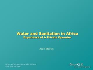 Water and Sanitation in Africa Experience of A Private Operator