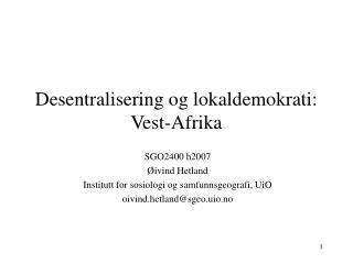 Desentralisering og lokaldemokrati: Vest-Afrika