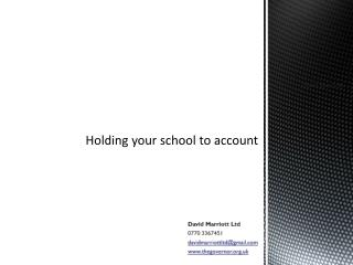Holding your school to account