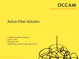 Active Fiber Solution Tri-State Committee Conference