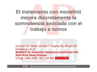 El tratamiento con modafinil mejora discretamente la somnolencia asociada con el trabajo a turnos