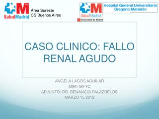CASO CLINICO: FALLO RENAL AGUDO