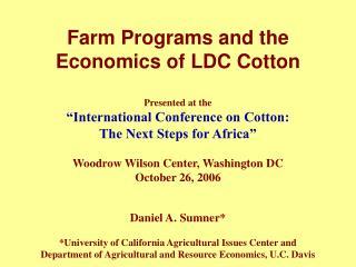 Farm Programs and the Economics of LDC Cotton
