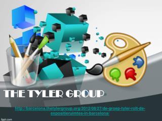 The Tyler Group:  De groep Tyler rolt de expositieruimtes in
