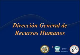 Direcci n General de Recursos Humanos