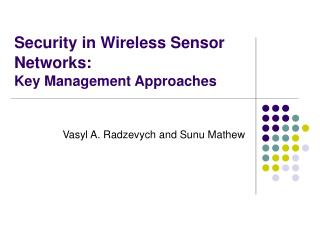 Security in Wireless Sensor Networks:
