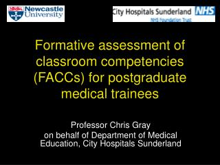 Formative assessment of classroom competencies FACCs for postgraduate medical trainees