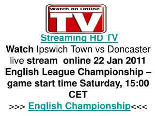 Ipswich Town vs Doncaster live FLC Hq Tv Streaming