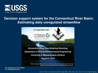 Decision support system for the Connecticut River Basin: Estimating daily unregulated streamflow