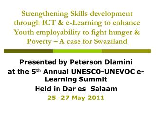 Strengthening Skills development through ICT  e-Learning to enhance Youth employability to fight hunger  Poverty   A cas