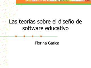Las teor as sobre el dise o de software educativo