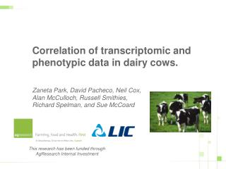 Correlation of transcriptomic and phenotypic data in dairy cows.   Zaneta Park, David Pacheco, Neil Cox, Alan McCulloch,