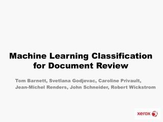 Machine Learning Classification  for Document Review