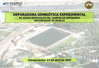 DEPURADORA SIMBI TICA EXPERIMENTAL DE AGUAS RESIDUALES DEL CAMPUS DE ESPINARDO UNIVERSIDAD DE MURCIA