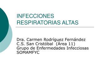 INFECCIONES RESPIRATORIAS ALTAS