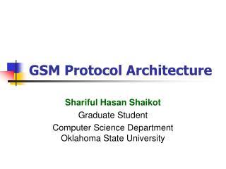 GSM Protocol Architecture
