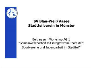 SV Blau-Wei  Aasee Stadtteilverein in M nster