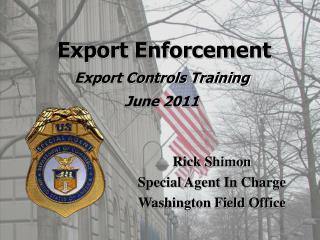 Export Enforcement Export Controls Training  June 2011