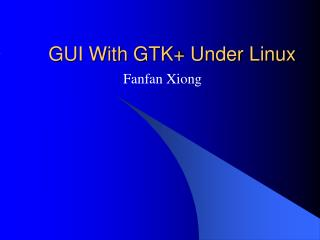 GUI With GTK Under Linux