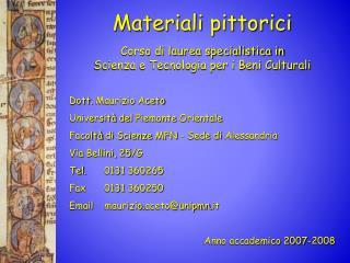 Materiali pittorici  Corso di laurea specialistica in Scienza e Tecnologia per i Beni Culturali