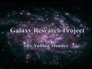 Galaxy Resarch Project