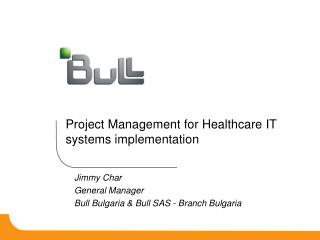 Project Management for Healthcare IT systems implementation