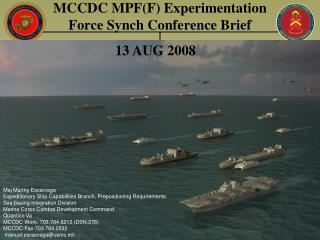 MCCDC MPFF Experimentation Force Synch Conference Brief