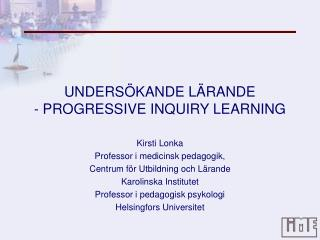 UNDERS KANDE L RANDE - PROGRESSIVE INQUIRY LEARNING