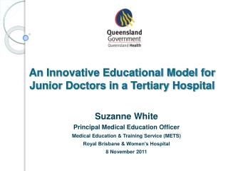 An Innovative Educational Model for Junior Doctors in a Tertiary Hospital